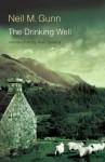 The Drinking Well - Neil M. Gunn