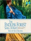 The Endless Forest: A Novel - Sara Donati, Kate Reading
