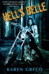 Hell's Belle - Karen Greco
