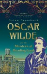 Oscar Wilde and the Murders at Reading Gaol (Oscar Wilde Mysteries 6) - Gyles Brandreth