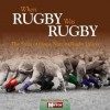 When Rugby Was Rugby: The Story of Home Nations Rugby Union. Neil Palmer - Neil Palmer