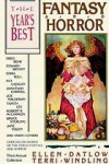 Year's Best Fantasy and Horror, Third Annual Collection - Ellen Datlow, Terri Windling, Garry Douglas Kilworth, Emma Bull