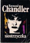 Siostrzyczka - Raymond Chandler