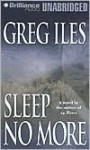 Sleep No More - Greg Iles, Dick Hill