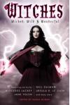 Witches: Wicked, Wild & Wonderful - Paula Guran