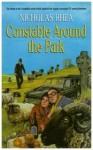 Constable Around The Park - Nicholas Rhea