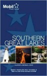 Mobil Travel Guide 2009 Southern Great Lakes (Mobil Travel Guide Southern Great Lakes (Il, in, Oh)) - Mobil Travel Guides