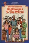 Bagthorpes v. the World - Helen Cresswell
