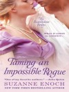 Taming an Impossible Rogue - Suzanne Enoch, Anne Flosnik