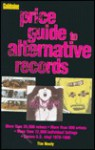 Goldmine's Price Guide to Alternative Records - Tim Neely