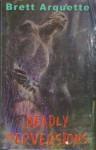 Deadly Perversions - Brett Arquette, Lois Duncan