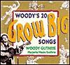 Woody's 20 Grow Big Songs - Woody Guthrie