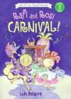 Rafi And Rosi: Carnival! - Lulu Delacre