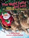 The Night Santa Got Lost: How NORAD Saved Christmas - Michael Keane, Michael Garland