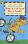 Police Cat Fuzz Rides Again (Colour Young Puffin) - Karen Wallace, Trevor Dunton, Trevor Dunton Wallace (Illustrator)