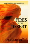 Fires of the Desert - Leona Wisoker