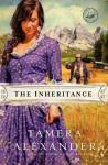 The Inheritance - Tamera Alexander