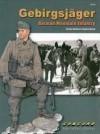 Gebirgsjäger - German Mountain Infantry - Gordon L. Rottman, Stephen Andrew