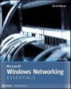 Microsoft Windows Networking Essentials - Darril Gibson