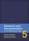 Research and Documentation in the Electronic Age - Diana Hacker, Barbara Fister