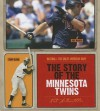 The Story of the Minnesota Twins - Nate LeBoutillier