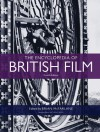 The Encyclopedia of British Film: Fourth Edition - Brian McFarlane, Anthony Slide