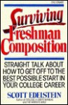 Surviving Freshman Composition - Scott Edelstein