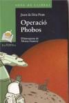 Operació Phobos - Joan de Deu Prats