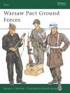 Warsaw Pact Ground Forces - Gordon L. Rottman, Ronald B. Volstad