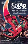 Doctor Solar, Man of the Atom Archives Volume 3 - S. Paul Newman, Frank Bolle, George Wilson