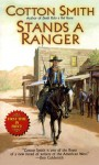 Stands a Ranger - Cotton Smith