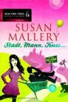 Stadt, Mann, Kuss (Fool's Gold, #1) - Susan Mallery, Maike Müller
