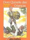 Dom Quixote das Crianças - Monteiro Lobato, Manoel Victor Filho