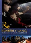 Redemption of a Hollywood Starlet (Mills & Boon Modern) - Kimberly Lang