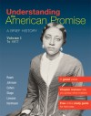 Understanding The American Promise, Volume 1: To 1877: A Brief History of the United States - James L. Roark, Michael P. Johnson, Patricia Cline Cohen, Sarah Stage