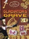Gladiator's Grave - John Malam
