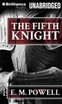 The Fifth Knight - E.M. Powell