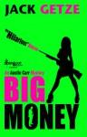 Big Money - Jack Getze