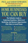 Home Businesses You Can Buy - Paul Edwards, Sarah Edwards, Walter Zooi