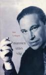 mannen utan väg - Erik Lindegren