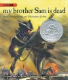 My Brother Sam is Dead - James Lincoln Collier, Christopher Collier, John C. Brown