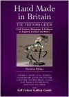 Hand Made in Britain - The Visitors Guide - Victoria Pybus, Janet Barnes