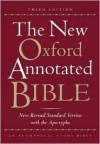 The New Oxford Annotated Bible, New Revised Standard Version with the Apocrypha (Third Edition) - Anonymous
