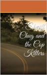 Sheriff Chug and the Cop Killers - Frank Tompkins