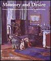 Memory and Desire: Painting in Britain and Ireland at the Turn of the Twentieth Century (British Art and Visual Culture Since 1750 New Readings) (British ... and Visual Culture Since 1750 New Readings) - Kenneth McConkey