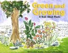 Green and Growing: A Book about Plants - Susan Blackaby, Charlene Delage