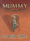 Mummy: The Resurrection Players Guide - Jim Comer