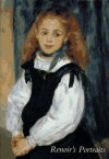 Renoir's Portraits: Impressions of an Age - Colin B. Bailey