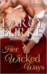 Her Wicked Ways - Darcy Burke