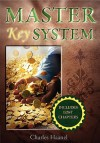 The Master Key System (Unabridged Deluxe Edition Includes Lost Chapters) - Charles F. Haanel